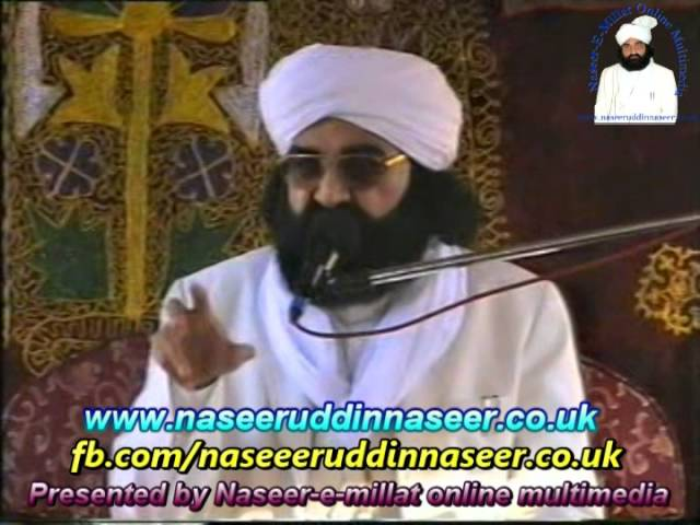 Thoheed (Pharwal GujarKhan) Pir Syed Naseeruddin naseer R.A – Program 82 Part 1 of 2